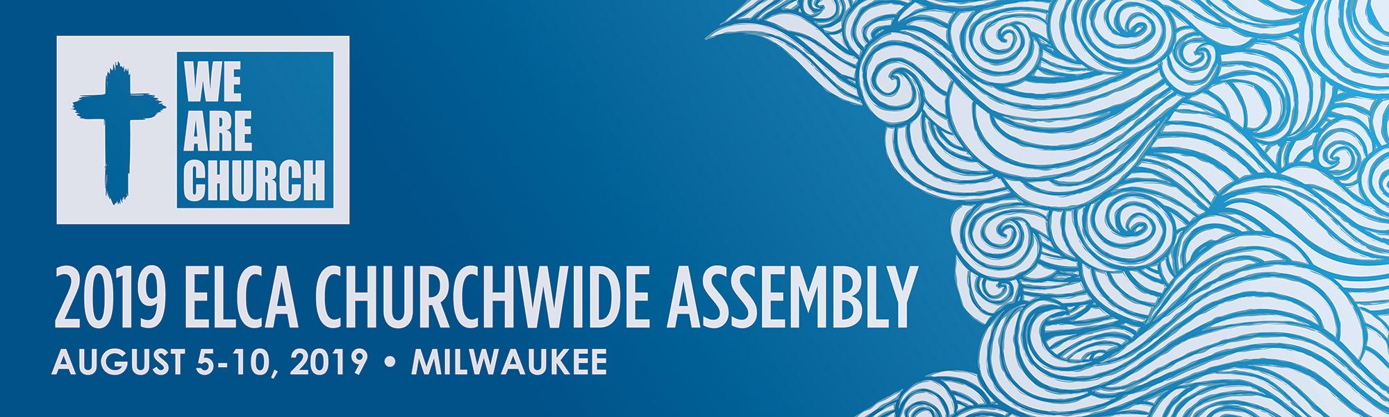 2019 ELCA Churchwide Assembly